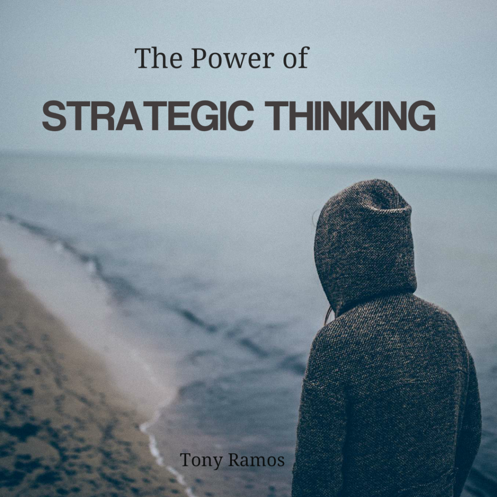 The Power of Strategic Thinking